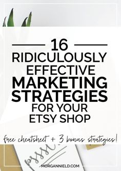 16 Ridiculously Effective Marketing Strategies For Your Etsy Shop!