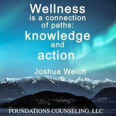 Wellness Quotes Wellnesswednesday #foundationscounseling #quotes  Wellness