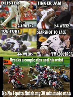 baseball..basketball..football..hockey..Motocross so True