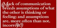 Communication is the key to healthy relationships.