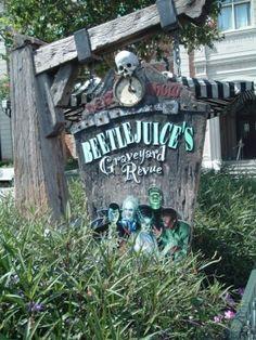 Beetlejuice's graveyard revue show...universal studios