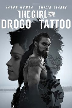 The Girl with the Drogo Tattoo
