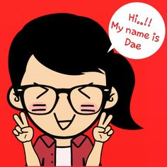 My name is Dae