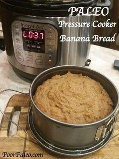 Pressure Cooker Paleo Banana Bread