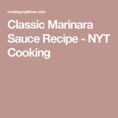 Classic Marinara Sauce Recipe - NYT Cooking