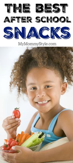 The best healthy after school snacks for kids