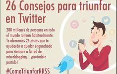 26 consejos que debes conocer para triunfar en Twitter (infografía)
