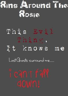 Ring around the rosie scary version lyrics