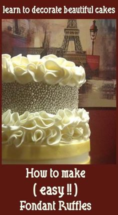 How To Make Easy Fondant Ruffles with other cake decorating tips and tricks! Cake Decorating Techniques, Cake Decorating Tutorials, Cookie Decorating, Decorating Cakes, Pretty Cakes, Beautiful Cakes, Amazing Cakes, Fondant Ruffles, Fondant Flowers