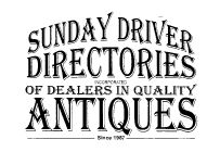 Sunday Driver Directories of Dealers in Quality Antiques