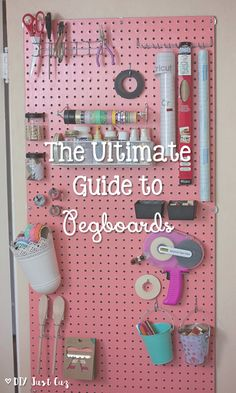 Everyone should have a pegboard. Here's the Ultimate Guide to Pegboards, and why you should run out and get one right this minute! @diyjustcuz