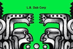 Luke Slater presents L.B. Dub Corp album