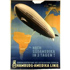 September 19, 1928: LZ-127 Graf Zeppelin rigid airship makes its first flight. LZ-127 is featured in this advertising poster, c. 1935-1937