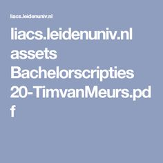 liacs.leidenuniv.nl assets Bachelorscripties 20-TimvanMeurs.pdf