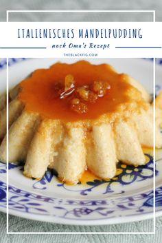 Das Mandelpudding-Rezept meiner Oma is online! #italienischkochen #italien #rezepte