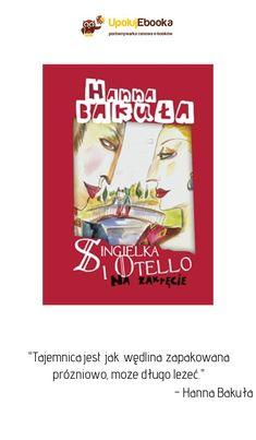 Singielka i Otello. Na zakręcie - Hanna Bakuła ebook, książka Baseball Cards, Cover, Books, Libros, Book, Book Illustrations, Libri