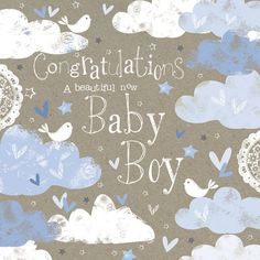 Greetings Card - A beautiful new baby boy