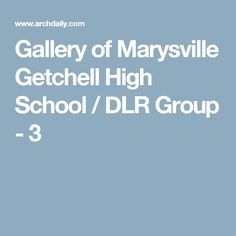 Gallery of Marysville Getchell High School / DLR Group - 3