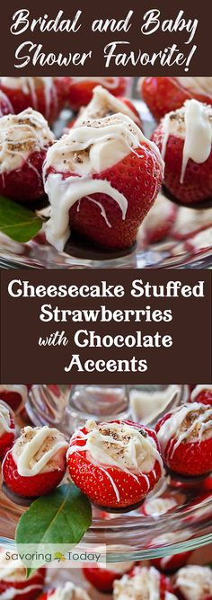 Cheesecake stuffed strawberries are Bridal Shower and Baby Shower favorites! This no-bake recipe is easy and elegant, making any occasion special. Impressive on any party dessert table.
