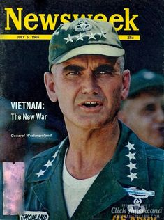 Vietnam: The new war General Westmoreland on the cover of Newsweek, 07-05-1965