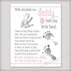 Walk Alongside Me, Daddy Art Print - Personalize with Baby's Prints - Unique DIY First Fathers Day Gift from Baby - New Dad Gift - 3 Colors! First Fathers Day Gifts, Gifts For New Dads, Fathers Day Crafts, Daddy Gifts, Diy Father's Day Gifts From Baby, Baby Crafts, Toddler Crafts, Crafts For Kids, Newborn Crafts