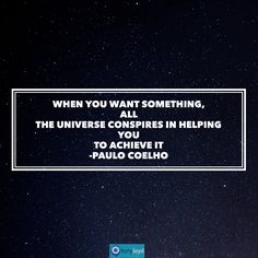 The universe is conspiring...to do you good. What are you going to create today?