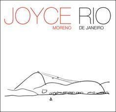 RIO, o cartão postal de Joyce Moreno -  Postado na data de 23/3/2015