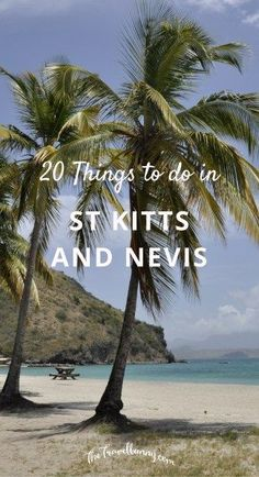 6e7fef9a35632 Travel guide to St Kitts and Nevis. Top 20 things to see and do on