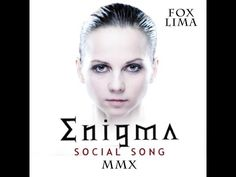 Enigma feat  Fox Lima   MMX