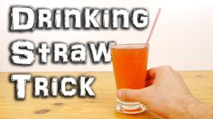 Drinking Straw Magic Trick