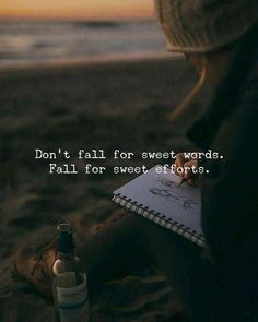 Positive Quotes : QUOTATION – Image : Quotes Of the day – Description Don't fall for sweet words. Sharing is Power – Don't forget to share this quote ! Cute Inspirational Quotes, Motivational Quotes For Success, Meaningful Quotes, True Quotes, Best Quotes, Quotes Motivation, Quotes Of Wisdom, Motivation Positive, Quotes Quotes