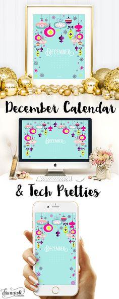 December Calendar Print + Tech Pretties | dawnnicoledesigns.com