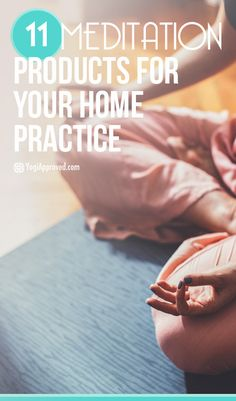 11 Meditation Products You Need for Your Home Practice