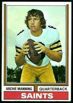"Archie Manning - New Orleans Saints "" What A Guy "" Congratulations ! Nfl Football Players, Football Cards, Football Icon, Football Memes, School Football, American Football League, National Football League, Saints Gear, Nfl Saints"