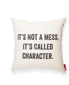 It's Not a Mess Cream Throw Pillow