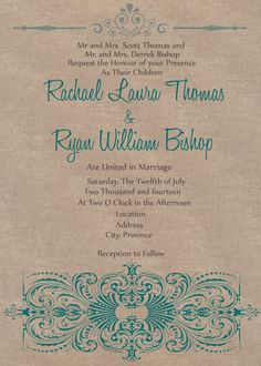 A personal favorite from my Etsy shop https://www.etsy.com/ca/listing/182699050/digital-file-rustic-chic-wedding-invite