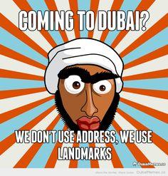 Coming to Dubai? We Don't Use Address, We Use Landmarks