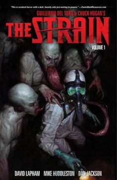 55 best The World of Tolkien images on Pinterest   Lord of the rings     Based on Guillermo Del Toro s and Chuck Hogan s novels  The Strain  Volume  1 written by David Lapham