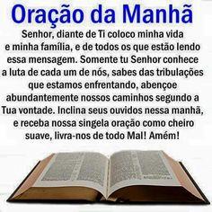 Oração da manha Jesus Prayer, Prayers, Spirituality, Thoughts, Inspiration, Jesus Cristo, Papa Francisco, Feng Shui, Professor