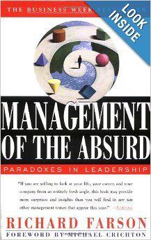 Management of the Absurd: Michael Crichton, Richard Farson: 9780684830445: Amazon.com: Books