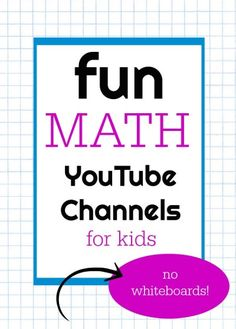 Math YouTube Channels for Kids That are actually entertaining.