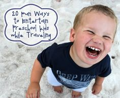 Family Travel: 20 Fun Ways to Entertain Preschool Kids while Traveling - Bare Feet on the Dashboard