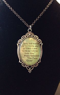 Outlander quote necklace by EverydayRegalia on Etsy, $18.00 ---- One of my most favorite pieces of jewelry!!