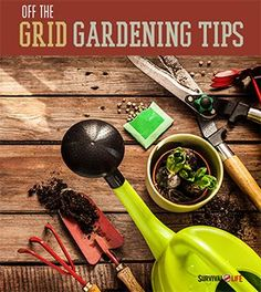 Living off the grid gardening tips. How to garden off the grid. Survival Life is the best source for survival tips, gear and off the grid living. Garden Tool Storage, Garden Tools, Garden Projects, Garden Supplies, Survival Life, Survival Prepping, Survival Gear, Survival Skills, Survival Stuff