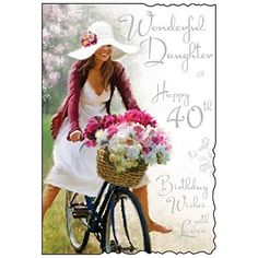 Daughter 40th Birthday Card