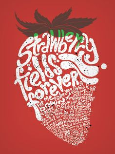 Graphics: words from song form an image from the song  strawberry fields forever - t-shirt design by jonathan lax