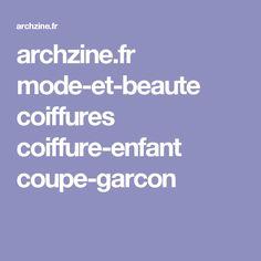 archzine.fr mode-et-beaute coiffures coiffure-enfant coupe-garcon