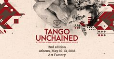 Tango Unchained - A Festival Surrounded by wonderfull people