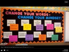 Nice way to change children's thinking. There Are children in my class that could really use this kind of display.