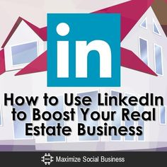 How to Use LinkedIn to Boost Your Real Estate Business #linkedinforrealestate  #linkedinbusiness   If you want grow your real estate business with social media marketing tips and ideas visit inboundrem.com